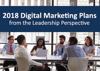 2018 digital marketing plans from the leadership perspective image