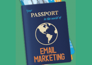 Your passport to the world of email marketing ebook