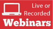 Live or Recorded Webinars