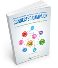 Microsoft CRM Marketer's Guide to a Connected Campaign
